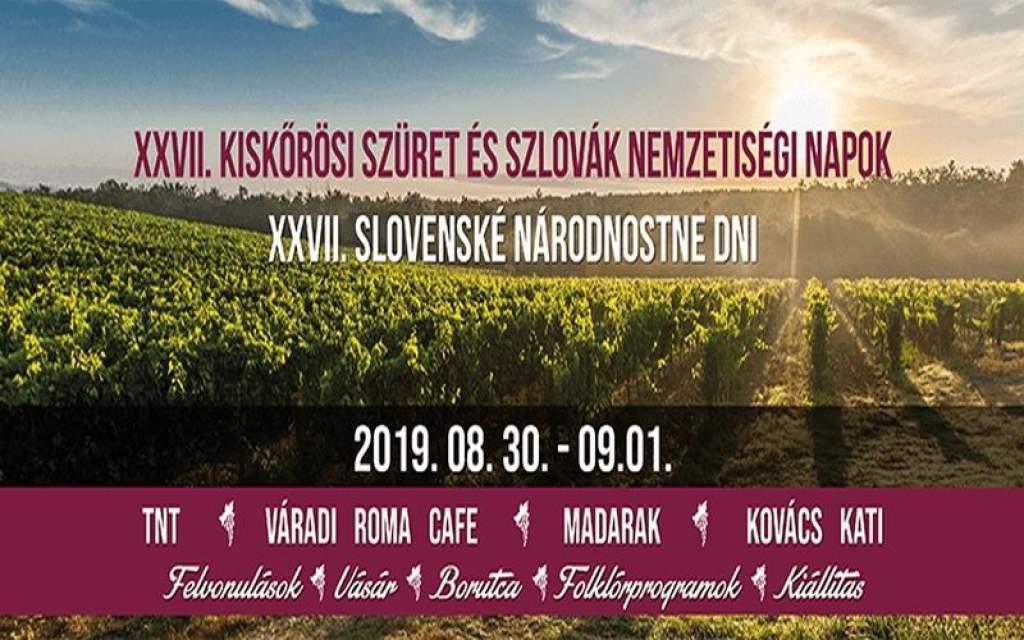 XXVII. Kiskőrösi Szüret és Szlovák Nemzetiségi Napok