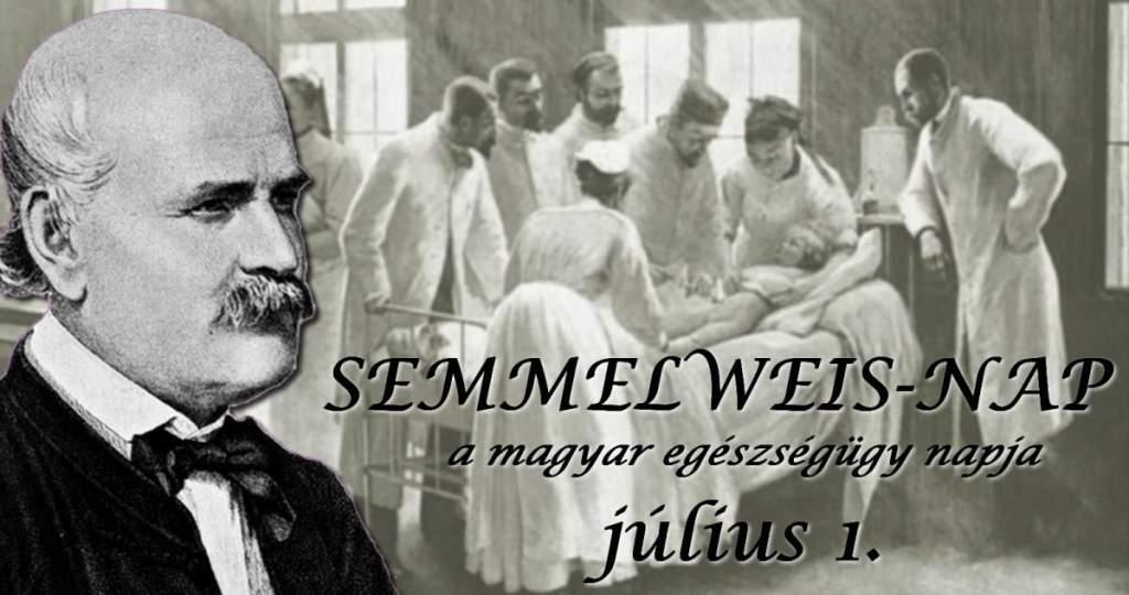 Július elseje: Semmelweis-nap, a magyar egészségügy napja