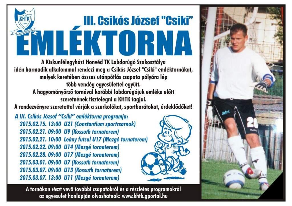"""A III. Csikós József """"Csiki"""" Emléktornát rendezik meg"""