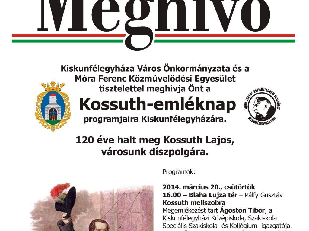 Emléknap Kossuth Lajos halálának 120-dik évfordulója alkalmából