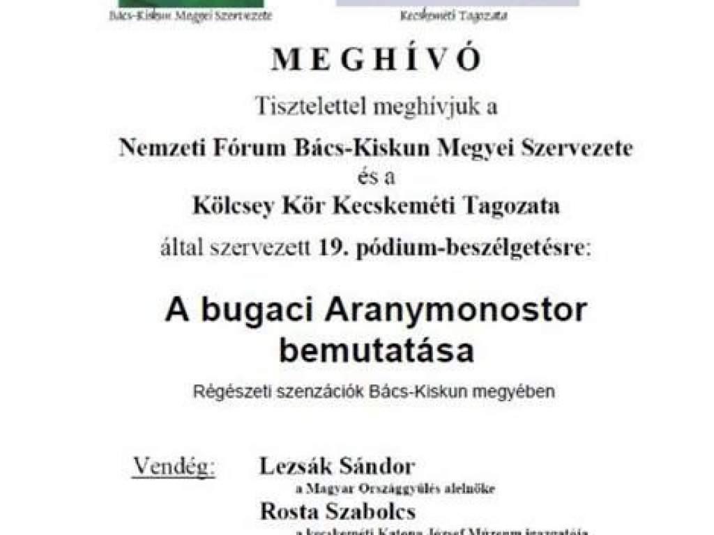 Pódium beszélgetés a bugaci Aranymonostorról