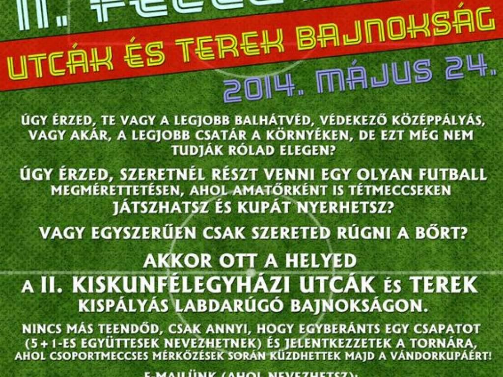 II. Kiskunfélegyházi Utcák és terek bajnokság