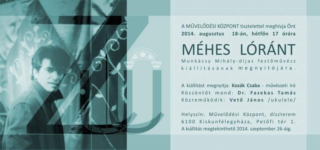 Méhes Lóránt kiállítása