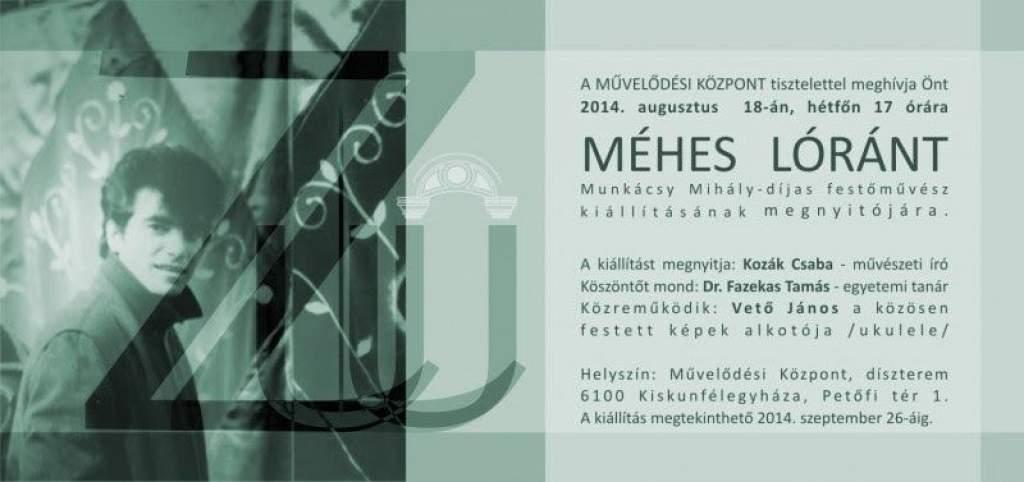 Kiállítás Méhes Lóránt munkáiból