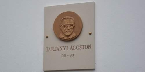 Felavatták Tarjányi Ágoston emléktábláját
